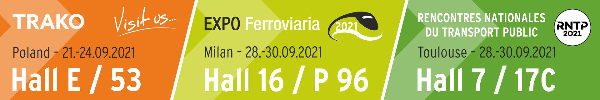 Treffen Sie uns auf der TRAKO in Polen, EXPO Ferroviaria in Italien oder RNTP in Frankreich im September 2021...